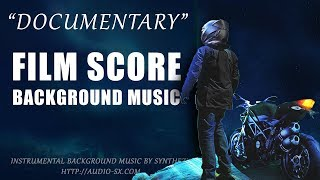 DOCUMENTARY / Background Music For Videos & Presentations /  Film score music by Synthezx