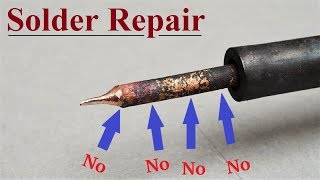 Repair Soldering Iron || Solder NOT sticking to the Tip , how to Clean and re tin