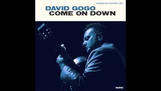David Gogo - Spare Me A Little Of Your Love