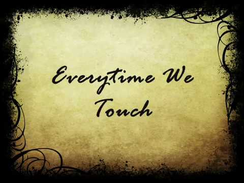 Everytime We Touch ( Bride singing for her broom ) - lyrics