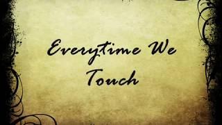 Gambar cover Everytime We Touch - lyrics