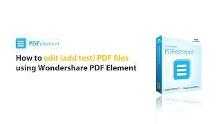 How to: Edit PDF Files Using Wondershare PDF Element