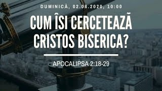 Sfanta Treime Braila - 2 August 2020 - Apocalipsa 2:18-29
