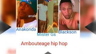 Ambouteage hip hop nou danble pou yo