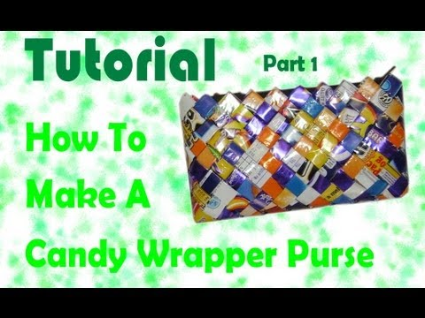 How To Make A Candy Wrapper Purse Part 1 Youtube
