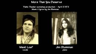 Meat Loaf & Jim Steinman - More Than You Deserve (1973 Workshop Version)