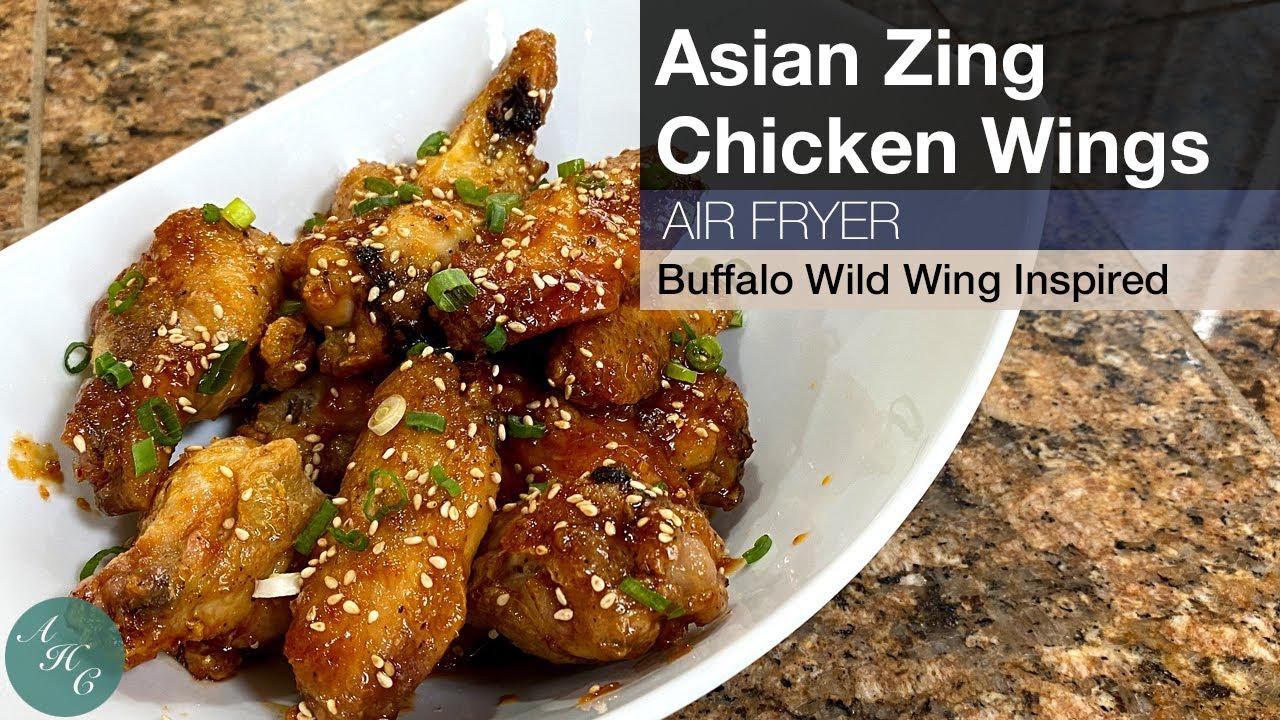 Buffalo Wild Wings Inspired Asian Zing Chicken Wings Recipe Using