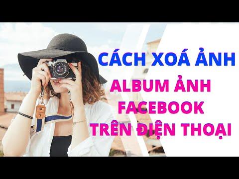 Cách xóa ảnh facebook, xóa album ảnh facebook trên điện thoại!