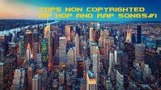 Top 5 Non Copyrighted hip hop & rap songs #1