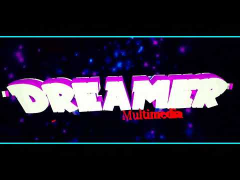 Official channel intro Tailer of Dreamer Multimedia