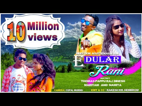 E Dular Rani || Santhali Romantic Love Song ||
