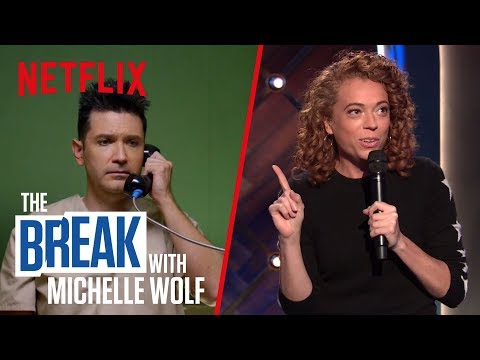 The Break with Michelle Wolf | FULL EPISODE - Wet Boys | Netflix