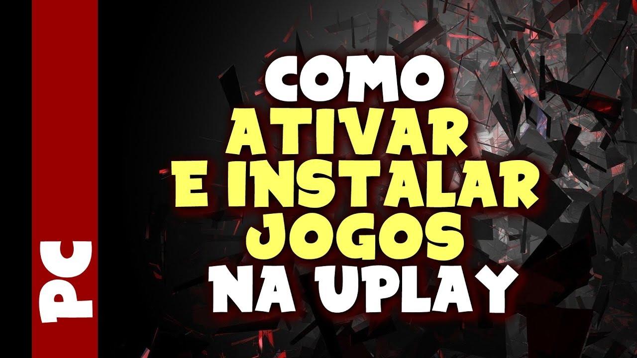 Uplay como ativar e instalar jogos youtube stopboris Images