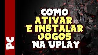 UPLAY - Como ativar  e instalar jogos