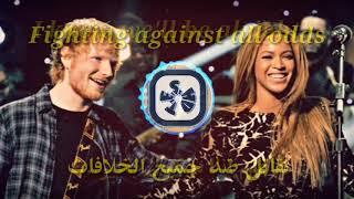 Ed Sheeran - Perfect Duet (with Beyoncé) مترجمة