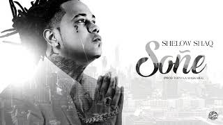 Shelow Shaq - Soñe