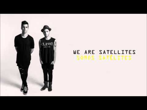 Satellites - Capital Kings Lyrics // Subtitulos en español