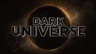 Dark Universe - Monsters Legacy [HD]