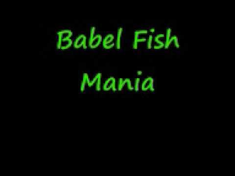 Babel Fish - Mania