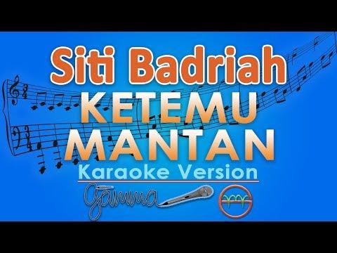 Siti Badriah - Ketemu Mantan KOPLO (Karaoke Lirik Tanpa Vokal) by GMusic