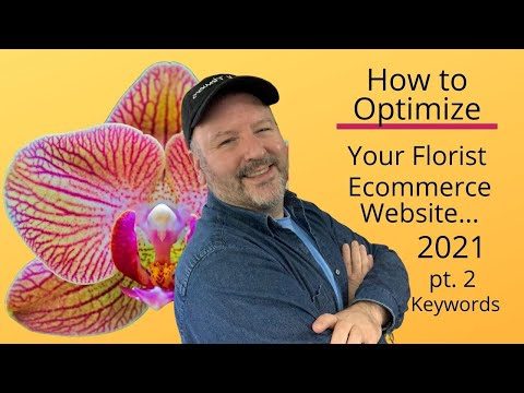 How to Optimize Your Florist Ecommerce Website 2021 | Keyword Research For Florists