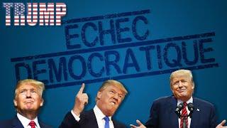 Donald Trump : l'Échec de la démocratie ?