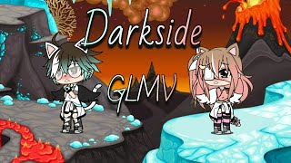Darkside GLMV (Gacha Life Music Video)