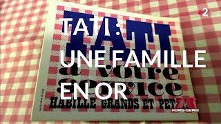 Complément d'enquête. Tati : une famille en or - 9 août 2018 (France 2)
