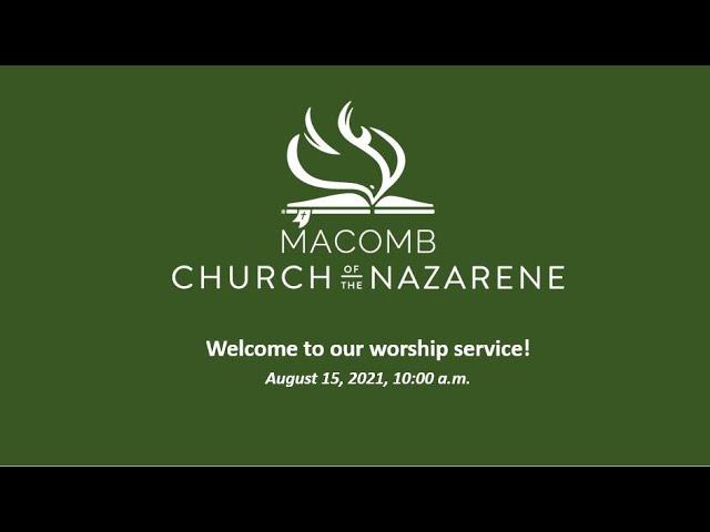 Sunday Morning Worship - August 15, 2021