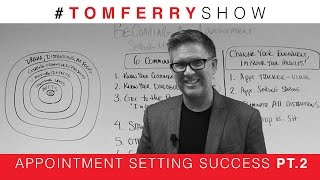 6 Tips To Schedule More Appointments On The Phone | #TomFerryShow Episode 74
