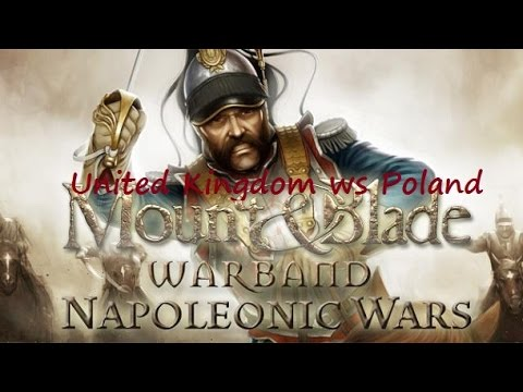 United Kingdom 8 - 5 Poland : Mount and Blade Napoleonic Wars Cavalry Nations Cup