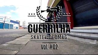 Guerrilha Skatevideo Mag. Vol #02