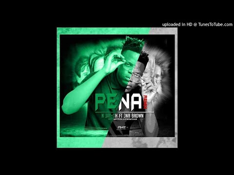 N Jay Oh - Pena (Remix) (feat. Jnr Brown) (Official Audio)