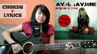 Avril Lavigne - Nobody's Home (acoustic cover KYN) + Lyrics + Chords