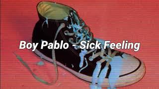 Boy Pablo - Sick Feeling (Lyrics / Subtitulada Español)