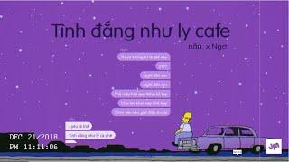 nân. x Ngơ | tình đắng như ly cà phê | Chat Lyrics Video