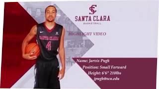 Jarvis Pugh Santa Clara Basketball Highlights
