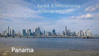 AIDAmar Mittelamerika März 2017 Panama Miraflores Schleuse Fort Amador Altstadt GoPro Hero 5