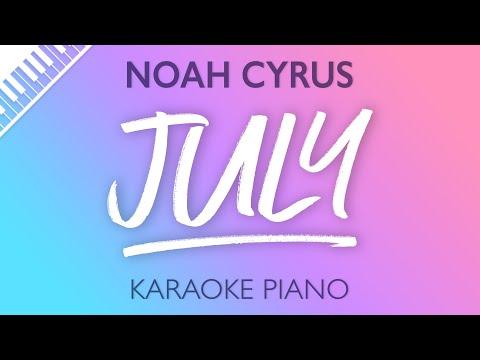 Noah Cyrus - July (Karaoke Piano)