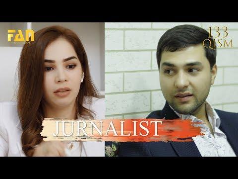 Журналист Сериали 133 - қисм L Jurnalist Seriali 133 - Qism