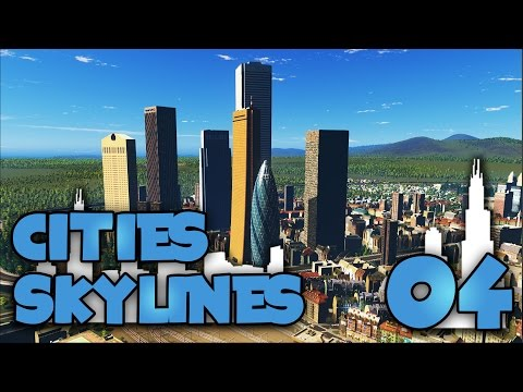 Cities Skylines  - Ep4 Central Business District