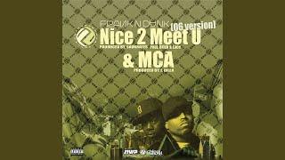 Nice 2 Meet U (
