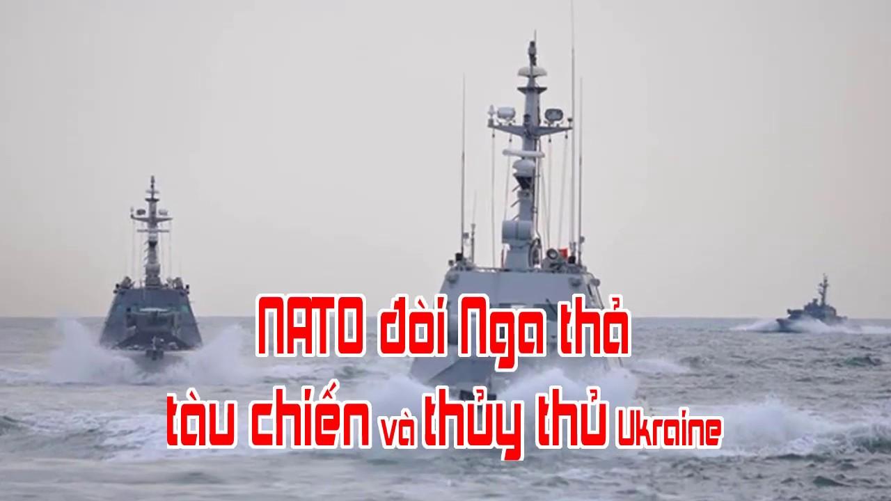 NATO đòi Nga thả tàu chiến và thủy thủ Ukraine
