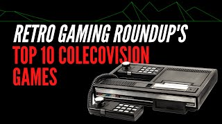 Top 10 Colecovision Gaṁes by Retro Gaming Roundup