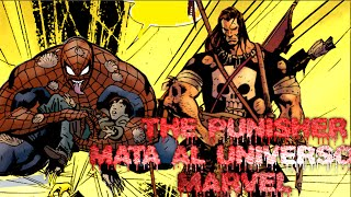 PUNISHER VS EL UNIVERSO MARVEL  GRAN FINAL- (COMIC NARRADO)