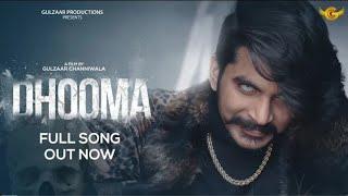 #Dhooma#GulzaarChhaniwala OfficialMp3 Dhooma Song Gulzaar Chhaniwala Dhooma  New Song 2021