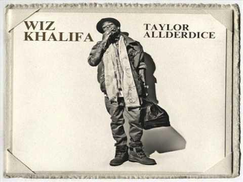 Wiz Khalifa - Taylor Allderdice (Mixtape) Full Cd @DEEJAYHELLRELL
