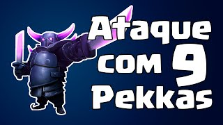 Clash Of Clans - Ataque Com 9 PEKKAs Level 5