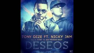 Tony Dize Ft. Nicky Jam - Deseos (REGGAETON 2015) Link de Descarga
