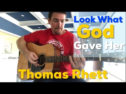 Look What God Gave Her | Thomas Rhett | Beginner Guitar Lesson